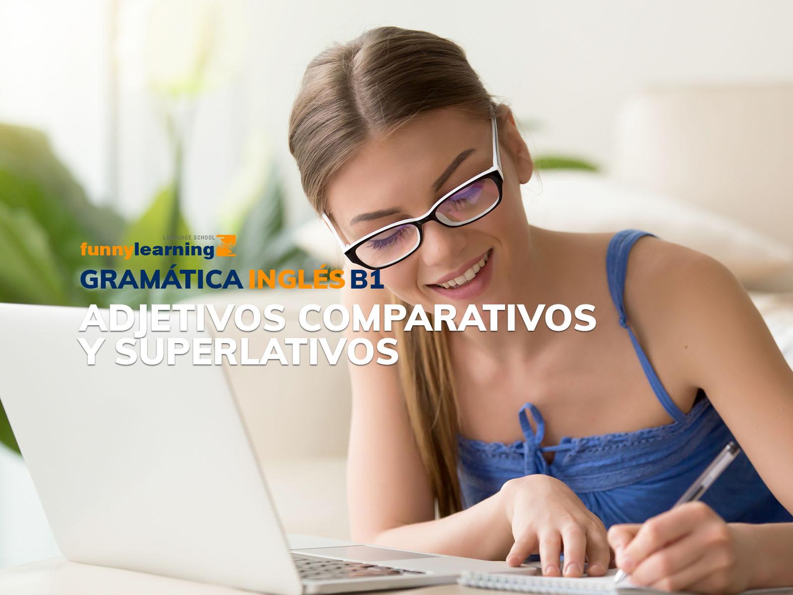curso gramatica – Adjetivos comparativos y superlativos